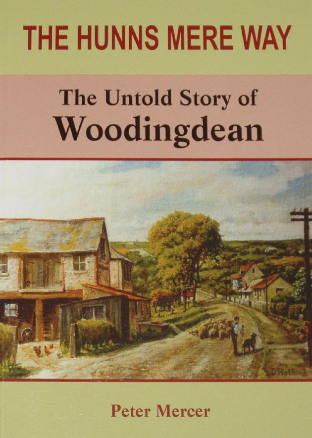 The Hunns Mere Way - The Untold Story of Woodingdean, by Peter Mercer